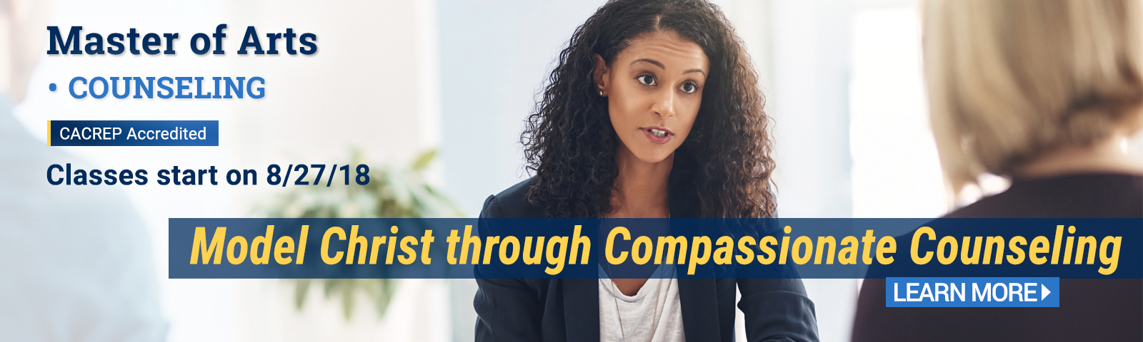 Earn your Master of Arts in Counseling and model Christ through compassionate counseling.