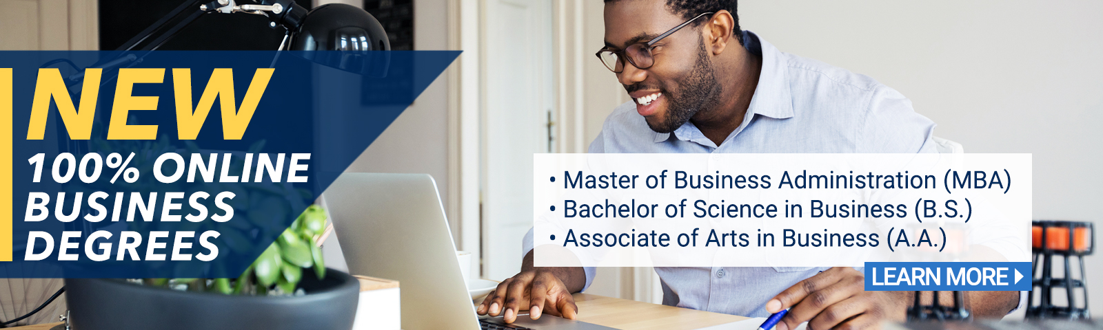 CIU now offers three new 100% online business degree programs: an MBA, and Associate of Arts in Business and a Bachelor of Science in Business.