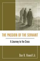 The Passion of the Servant: A Journey to the Cross cover