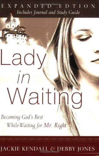 Lady in waiting developing your love relationships