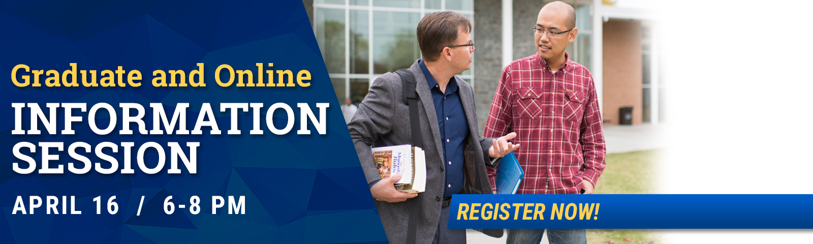 Graduate and Online Information Session April 16, 2019