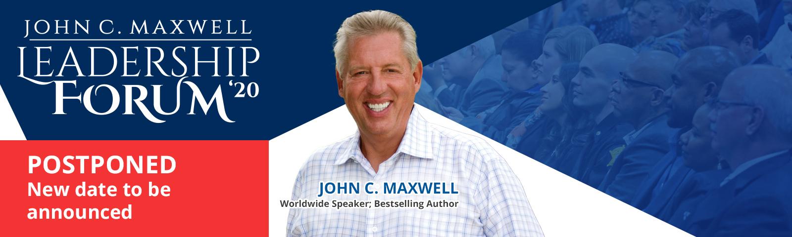 John C. Maxwell Leadership Forum at CIU is postponed